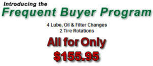 Frequent buyer program 4 Lube, Oil and Filter Changes 2 Tire Rotations for $155.95